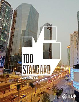 Transit-Oriented Development (TOD) Standard Version 2.0