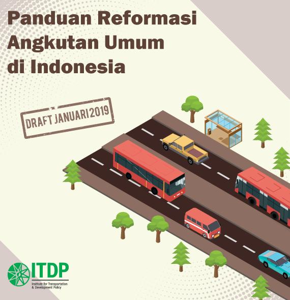Garis Besar Panduan Reformasi Angkutan Umum di Indonesia