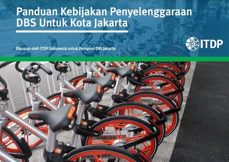 Rekomendasi Panduan Kebijakan Penyelenggaraan Bikeshare di Jakarta