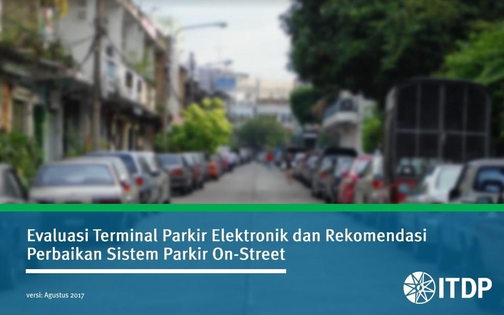 Rekomendasi Perbaikan Sistem Parkir On-Street