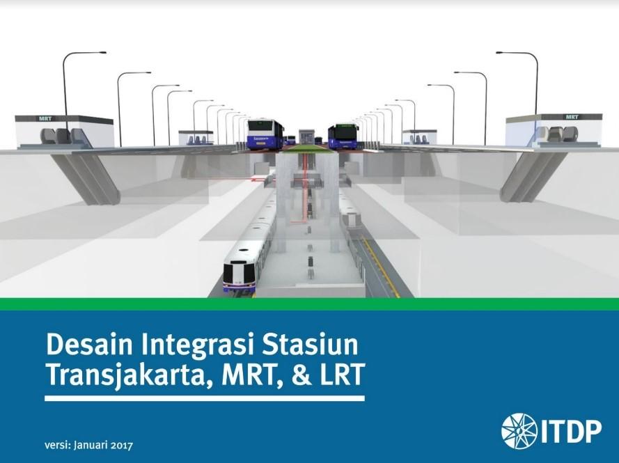Rekomendasi Desain Integrasi Stasiun Transjakarta, MRT & LRT